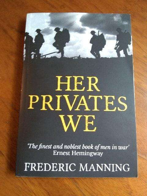 Her Privates We - Frederic Manning 0