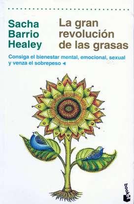 La Gran Revolución De Las Grasas - SACHA BARRIO HEALEY - Booket