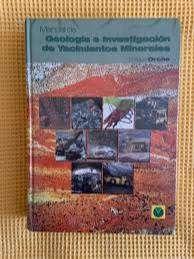 LIBRO MANUAL DE DE GEOLOGIA E INVESTIGACION DE YACIMIENTOS MINERALES
