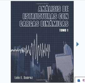 Analisis de Estructuras con Cargas Dinamicas: Tomo I: Sistemas de un Grado de Libertad (Volume 1) (Spanish Edition