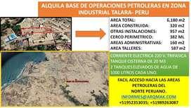 ALQUILO BASE DE SERVICIOS PETROLEROS EN TALARA