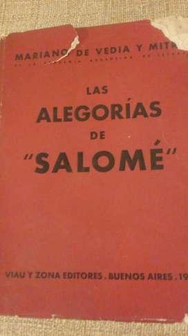Mariano de Vedia y Mitre - Las alegorías de Salomé