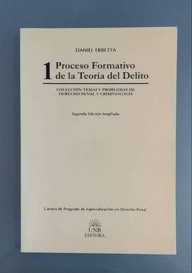 Daniel Erbetta - Proceso formativo de la teoría del delito.