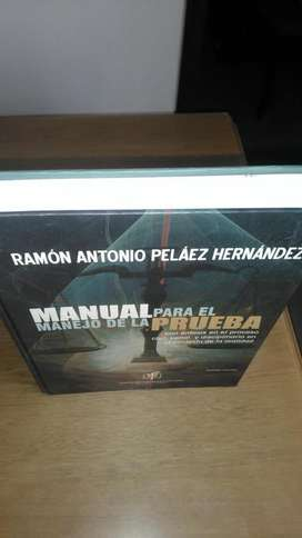 Manual para el manejo de la prueba con énfasis en el proceso civil, penal y disciplinario ...