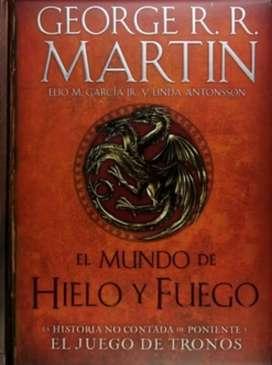 El Mundo De Hielo y Fuego - George R.R Martin