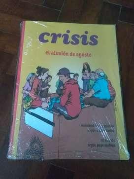 Revista crisis 39 el aluvión de agosto . Nueva Sep 2019 elecciones
