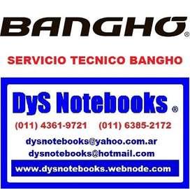 BANGHO SERVICIO TECNICO NOTEBOOK NETBOOK LAPTOP