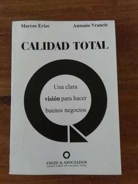 Calidad Total . Marcos Erize Y Vrancic . Libro negocios marketing