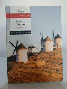 *Ladran, Sancho* Miguel de Cervantes Saavedra - Editorial Cántaro - Colección del Mirador