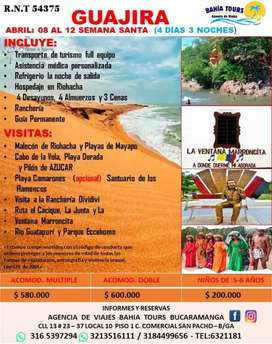 TOUR POR LA GUAJIRA RUTA DEL CACIQUE SEMANA SANTA