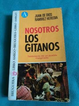 Nosotros Los Gitanos . Juan de Dios Ramirez Heredia . Libro Bruguera