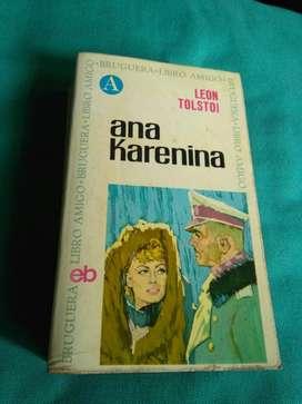 Ana Karenina . Leon Tolstoi . Bruguera LIBRO AMIGO NR 10