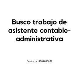 Busco Trabajo de Asistente Contable-Administrativa