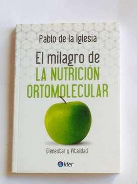 El Milagro de La Nutrición Ortomolecular Pablo de la Iglesia