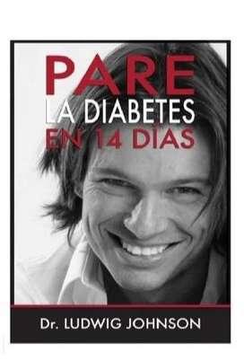 Libro Pare la Diabetes en 14 días Dr. Ludwig Johnson