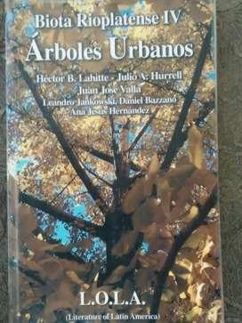 ÁRBOLES URBANOS  BIOTA RIOPLATENSE IV   L.O.L.A.