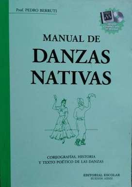 Manual De Danzas Nativas - Prof. Berruti - Escolar + Cd