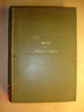 Libro De Odontologia R.pons Y Oms Madrid 1910 453 Paginas
