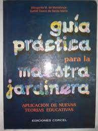 Libro Guía Práctica Para La Maestra Jardinera tOMO 5 mendonca