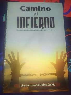 Libro Camino Al Infierno (Jairo Hernando Rojas Galvis) Sin usar
