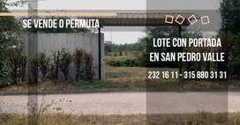Se vende Lote Campestre de 330 mts2 con portada en San Pedro valle, a menos de un kilómetro entre la vía que conduce de