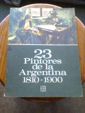 Libro: 23 Pintores Argentinos de la Argentina!!! Muy bueno!!!