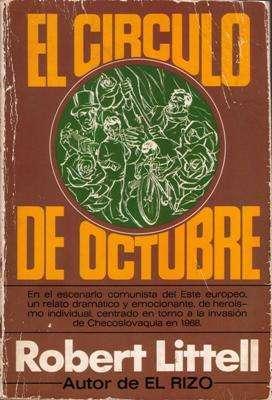 Libro: El Círculo de Octubre, de Robert Littell [novela política]