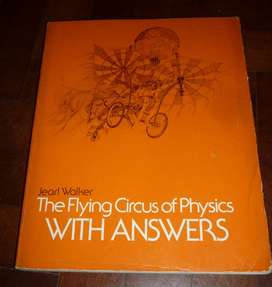 THE FLYING CIRCUS OF PHYSICS WITH ANSWERS . JEARL WALKER . LIBRO FISICA EN INGLES USA 1977