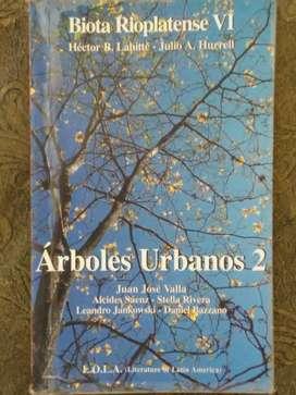ÁRBOLES URBANOS 2  BIOTA RIOPLATENSE  VI   L.O.L.A.