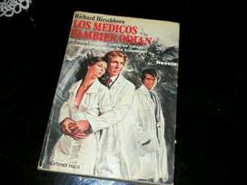 Novela richard Hirschhorn Los Médicos También Odian