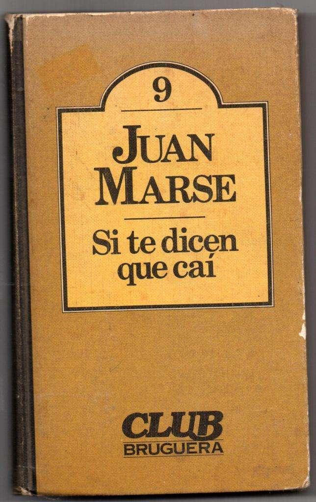 SI TE DICEN QUE CAÍ J. MARSE 0