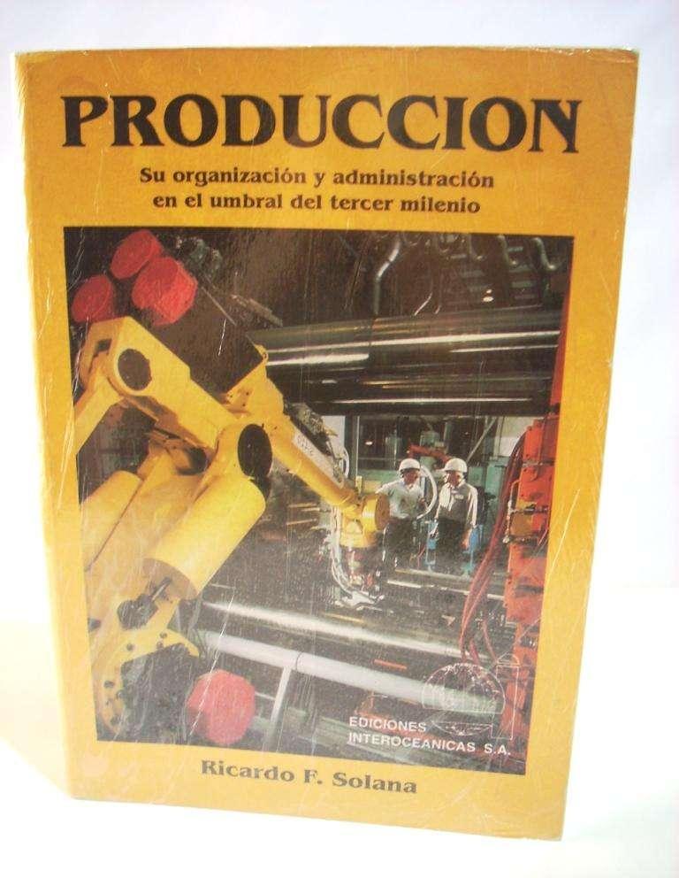 Libro Producción de Ricardo Solana Impecable Nuevo! 0