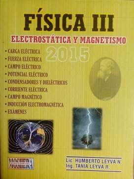 FÍSICA III, Electrostática y Magnetismo. Lic. Humberto Leyva