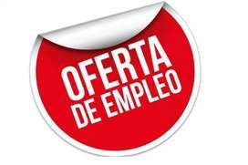 ESPECTACULAR OFERTA DE EMPLEO