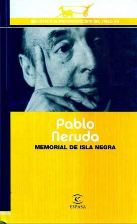 Memorial De Isla Negra - PABLO NERUDA - Editorial ESPASA