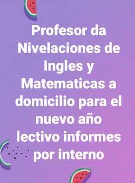 Profesor da Nivelaciones de Ingles y Matematicas a domicilio para el nuevo año lectivo informes por interno