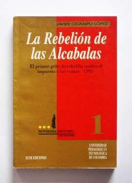 Javier Ocampo Lopez - La Rebelion de Las Alcabalas