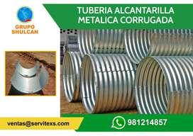 TUBERIA ALCANTARILLA METALICA CORRUGADA / TMC