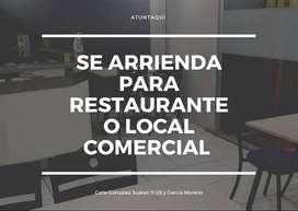 SE ARRIENDA LOCAL PARA RESTAURANTE O LOCAL COMERCIAL