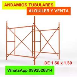 ANDAMIOS TUBULARES  de 1.50 x 1.50 ALQUILER