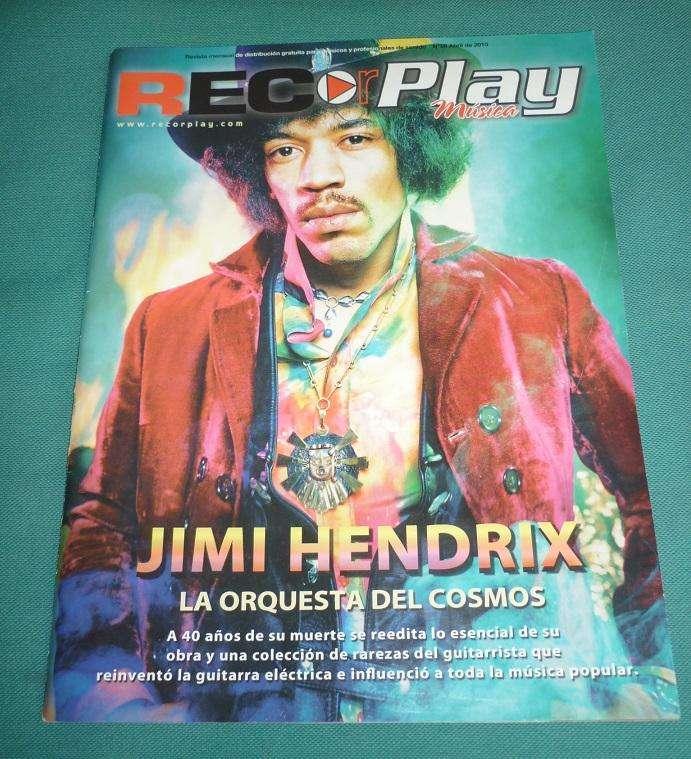 REVISTA MUSICA RECORPLAY TAPA Y NOTA JIMI HENDRIX LA ORQUESTA DEL COSMOS 2010 0