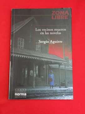 Los vecinos mueren en las novelas. Sergio Aguirre