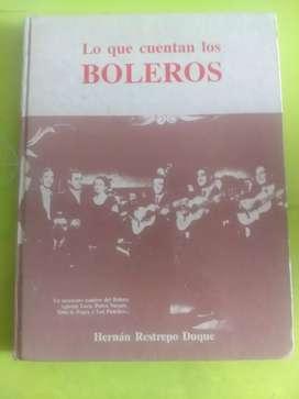 """Antiguo libro de boleros.  """" Lo que cantan los boleros '"""