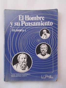 LIBRO ESCOLAR EL HOMBRE Y SU PENSAMIENTO usado