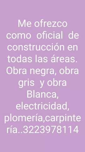 Me ofrezco  como oficial  de construcción  en todas las áreas
