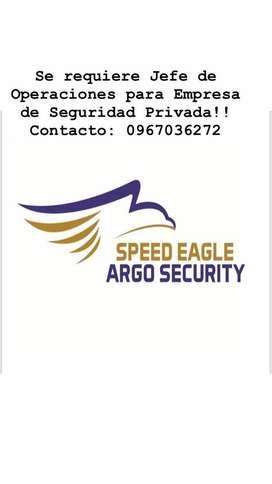 Se requiere Jefe de Operaciones para Compañia de Seguridad