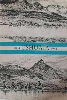Libro conmemorativo de los 100 años de la ciudad de Ushuaia