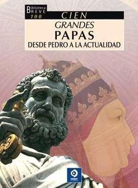 Cien Grandes Papas, Desde Pedro A La Actualidad, MAURO E. LOMBARDI