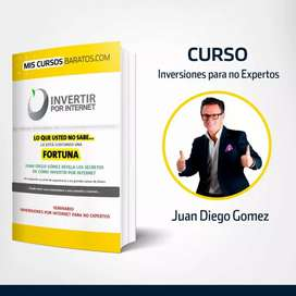 Curso Juan Diego Gómez  (Inversiones por Internet Para No Expertos