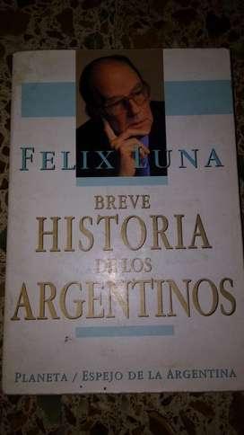 Breve historia de los argentinos Felix Luna